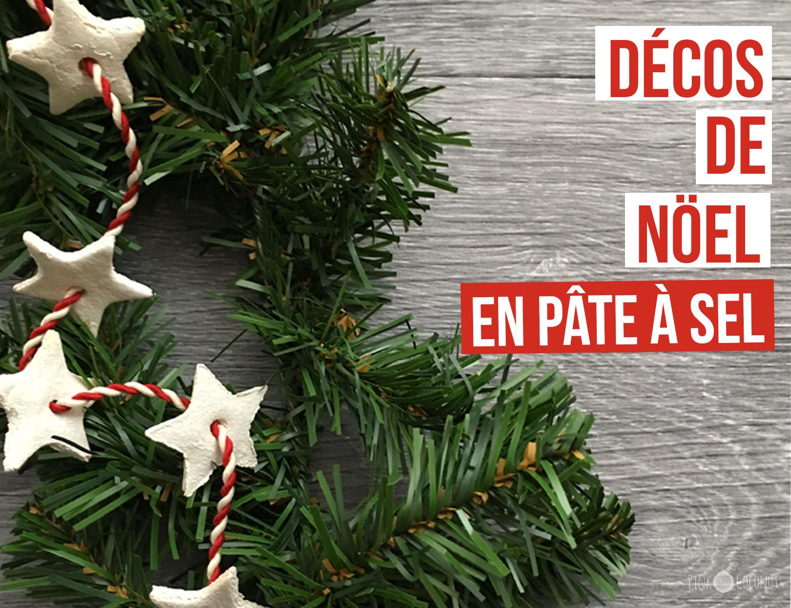 DIY décorations et guirlandes de Noël en pâte à sel