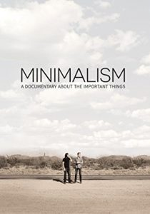 minimalism a documentary about the important things