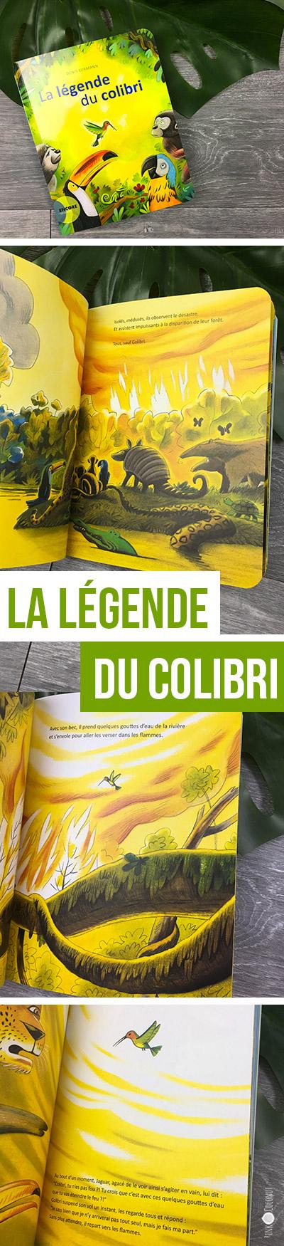 La légende du colibri, plus qu'un conte un vrai mouvement